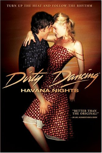 Dirty Dancing: Havana Nights(ダンシング・ハバナ)