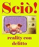 Sciò! (Pisolo Books) (Italian Edition)