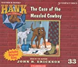 The Case of the Measled Cowboy (Hank the Cowdog) #33