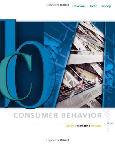 Consumer Behavior: Building Marketing Strategy (McGraw-Hill/Irwin Series in Marketing)