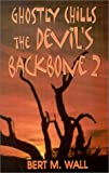 Ghostly Chills (Devil's Backbone)