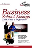 Business School Essays That Made a Difference, Princeton Review Staff, 0375763511