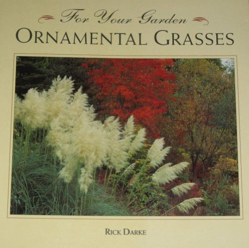 For Your Garden: Ornamental Grasses