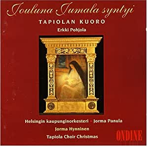 Jouluna Jumala Syntyi / Panula, Hynninen, Tapiola Choir