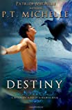 Destiny, P. T. Michelle, 1939672090