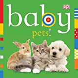 Best DK PUBLISHING Books For New Babies - Baby: Pets! (Baby Chunky Board Books) Review