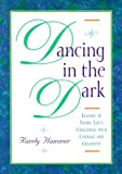 Dancing in the Dark, Randy Hammer, 0829813144