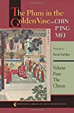 download ebook the plum in the golden vase or, chin p?ing mei, volume four: the climax: 4 (princeton library of asian translations) (2011-07-25) pdf epub