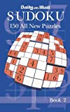 The Daily Mail Book of Sudoku II: Bk. 2