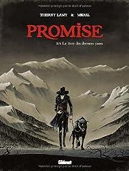 Promise - Tome 01 : Le livre des derniers jours