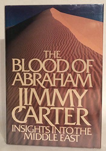 The Blood Of Abraham by Jimmy Carter