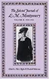 img - for The Selected Journals of L. M. Montgomery: 1910-1921 book / textbook / text book