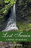Lost Twain, Kate H. Winter, 1432781804