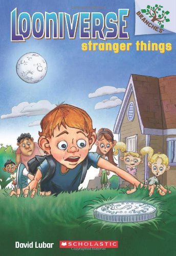 Stranger Things: A Branches Book (Looniverse #1) Paperback – Unabridged, April 30, 2013