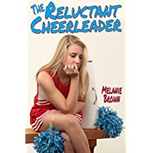 The Reluctant Cheerleader (Reluctant Series Book 2)