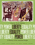 Liberty, Equality, Power : A History of the American People, Concise, Murrin, John M. and Johnson, Paul E., 113394762X