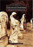 Cincinnati Cemeteries, Kevin Grace and Tom White, 0738533483