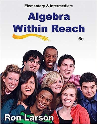 Elementary and Intermediate Algebra: Algebra Within Reach