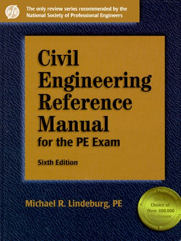 Civil Engineering Reference Manual for the Pe Exam (Engineering Reference Manual Series)