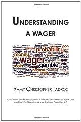 Understanding a Wager