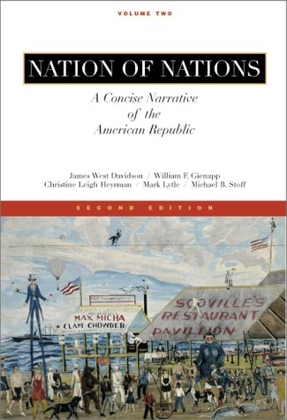 Nation of Nations, A Concise Narrative of the American Republic, Vol II