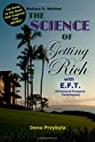The Science of Getting Rich with EFT*, Dena Przybyla and Wallace Wattles, 1453708960