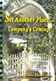 Set Another Place. . . Company's Coming!, Bobbie R. Adams, 0972364102