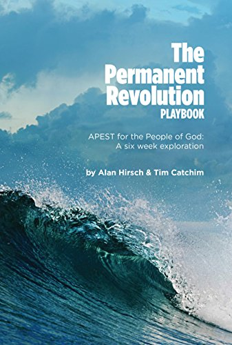 The Permanent Revolution Playbook: APEST for the People of God: A Six Week Exploration