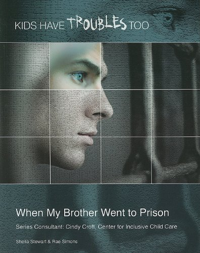 Download When My Brother Went to Prison (Kids Have Troubles Too) pdf epub