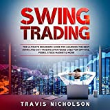 Swing Trading: The Ultimate Beginners Guide for