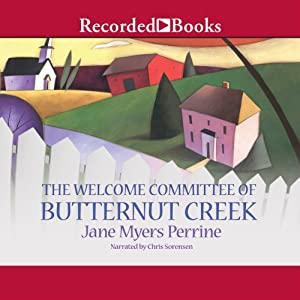 The Welcome Committee of Butternut Creek Audiobook