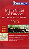 Michelin Guide Main Cities of Europe 2013, Michelin and Michelin Staff, 206718069X