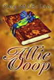 img - for Allie Ooop by Cee McBride (2004-01-29) book / textbook / text book