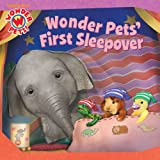 Wonder Pets First Sleepover