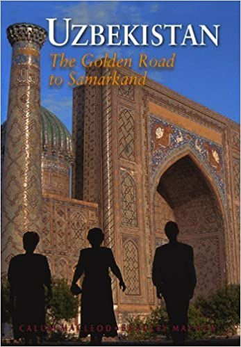 Book Uzbekistan: The Golden Road to Samarkand (Odyssey Illustrated Guides) by Calum MacLeod, Bradley Mayhew (2014)