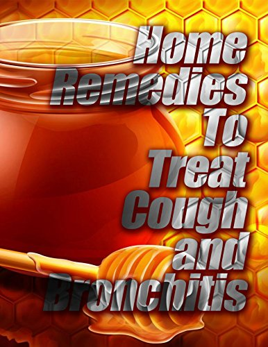 (Home Remedies to Treat Cough and Bronchitis)