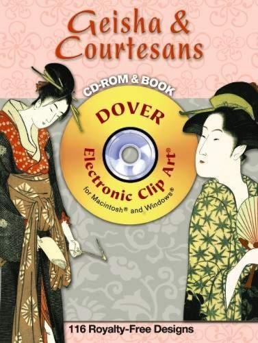Download Geisha and Courtesans CD-ROM and Book (Dover Electronic Clip Art) PDF