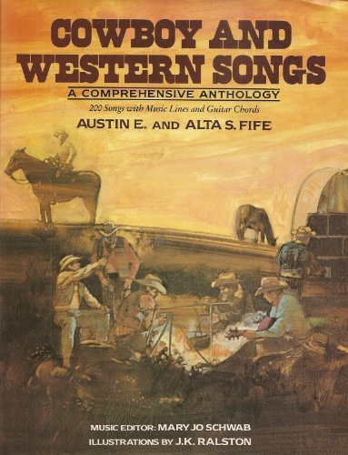 - Cowboy And Western Songs: a comprehensive anthology, 200 songs with music lines and guitar chords