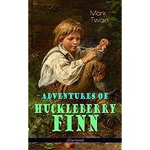 Adventures of Huckleberry Finn (Illustrated): American Classics Series