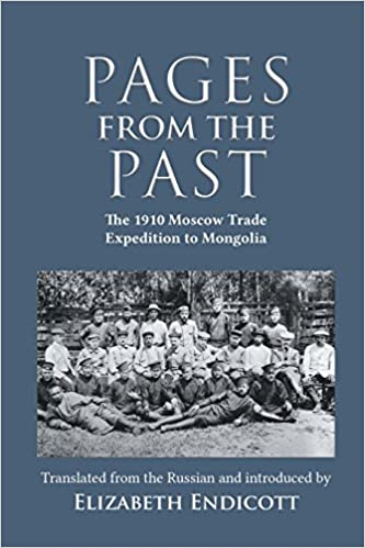 Book Pages from the Past: The 1910 Moscow Trade Expedition to Mongolia