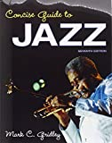 Concise Guide to Jazz Plus NEW MySearchLab with eText -- Access Card Package (7th Edition)
