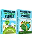 "Are You Tired of Your Overcomplicated Life?If you've been looking for a simple guide on how to become a minimalist, this two-book collection is for you. Get two ""Minimalism for Regular People"" books for a reduced price of $3.99 instead of $5...."