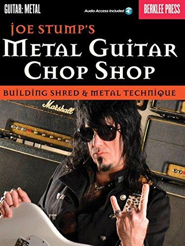 Berklee Press Joe Stump's Metal Guitar Chop Shop - Building Shred & Metal Techniques Book/Audio (Guitar Chop Shop)