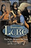 img - for Illuminating Luke, Volume 2: The Public Ministry of Christ in Italian Renaissance and Baroque Painting book / textbook / text book