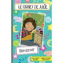 Carnet de Julie (Le) Bien dormir