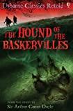 The Hound of the Baskervilles: Usborne Classics Retold