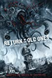 img - for Return of the Old Ones: Apocalyptic Lovecraftian Horror book / textbook / text book