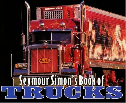 Seymour Simon's Book Of Trucks (Turtleback School & Library Binding Edition) ePub fb2 book