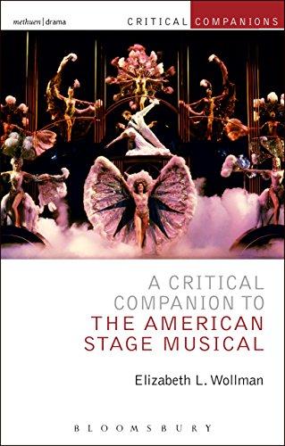 A Critical Companion to the American Stage Musical (Critical Companions)