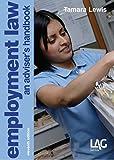 Employment Law: An Adviser's Handbook, 11th Revised Edition by Tamara Lewis (2015-09-30)